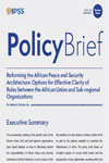 Reforming the African Peace and Security Architecture: Options for Effective Clarity of Roles between the African Union and Sub-regional Organizations